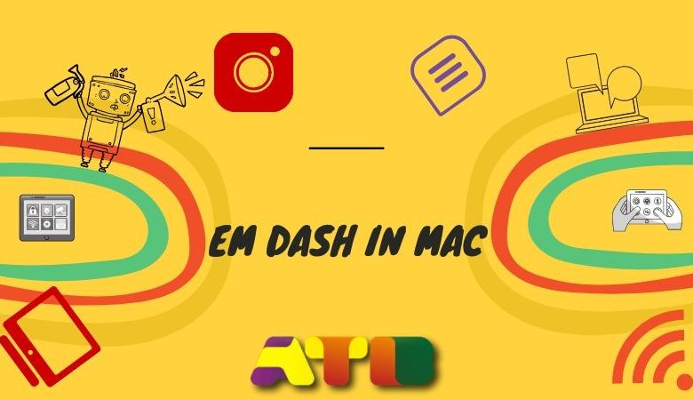 Photo of How to use an em dash